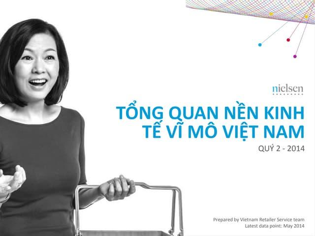 Tổng Quan Nền Kinh Tế Vĩ Mô Việt Nam quý 2 - 2014