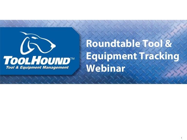 ToolHound Roundtable Tool & Equipment Tracking Webinar