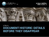 6 Tips to Document Historic Details Before They Disappear