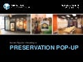 [Preservation Tips and Tools] 7 Tips for Creating a Preservation Pop-Up Shop