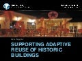 Ten Tips for Supporting Adaptive Reuse of Historic Buildings
