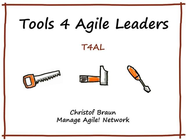 Tools 4 Agile Leaders