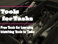 Tools for tasks - Free tools for Learning - Matching Tools to Tasks