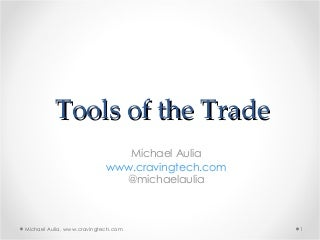 2. Tools of the Trade - Michael Aulia