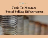 Tools To Measure Social Selling Effectiveness