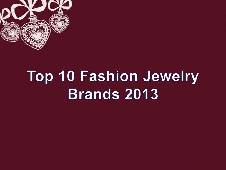 Top 10fashionjewelrybrands2013