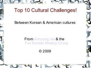 Top 10 Korean & American Cultural Challenges