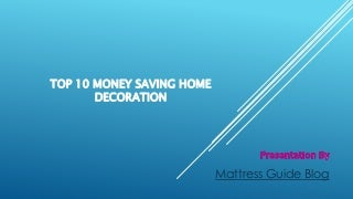 Top 10-money-saving-home-decoration