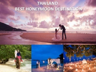 Top Best Honeymoon Destinations in Thailand