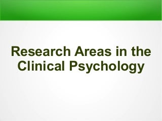 Research areas in psychology