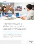 Top 3 Reasons to Deliver Web Apps with Application Virtualization