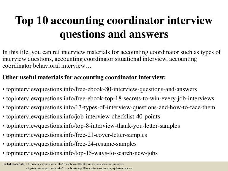 Top 10 accounting coordinator interview questions and answers top10accountingcoordinatorinterviewquestionsandanswers 150318215313 conversion gate01 thumbnail 4gcb1426733635 fandeluxe