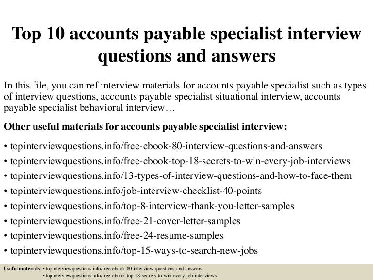 top 10 accounts payable specialist interview questions and answers - Accounts Payable Specialist Cover Letter