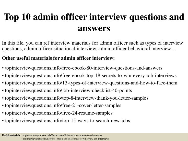 Top 10 admin officer interview questions and answers top10adminofficerinterviewquestionsandanswers 150327225427 conversion gate01 thumbnail 4gcb1427514919 fandeluxe Image collections