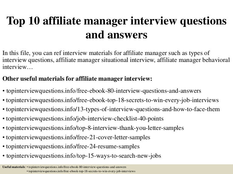 top10affiliatemanagerinterviewquestionsandanswers 150321202021 conversion gate01 thumbnail 4jpgcb1426987268 - Affiliate Manager Resume
