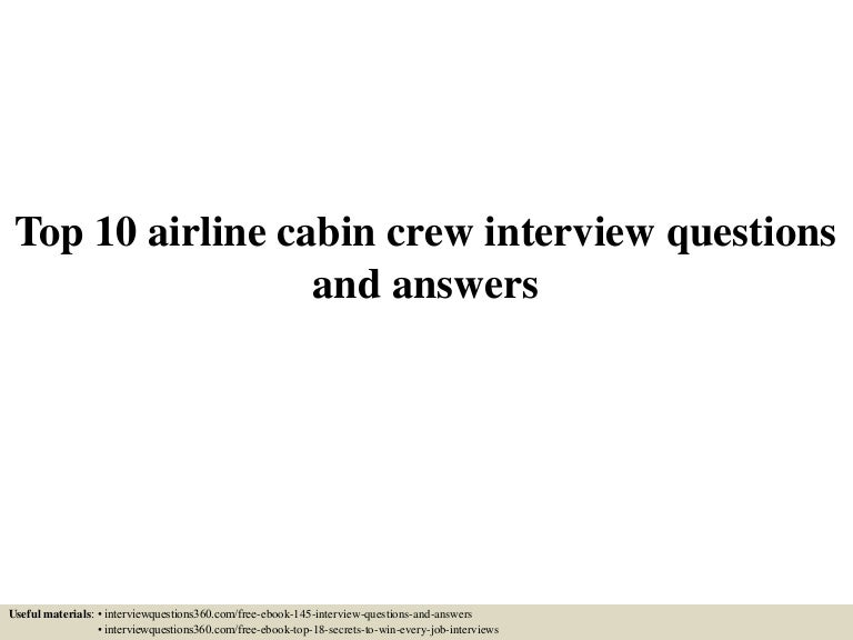 top 10 airline cabin crew interview questions and answers - Cabin Crew Interview Questions Cabin Crew Interview Tips