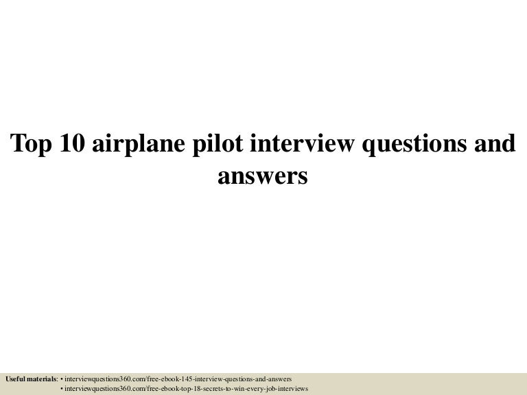 top 10 airplane pilot interview questions and answers - Airline Pilot Job Interview Questions And Answers