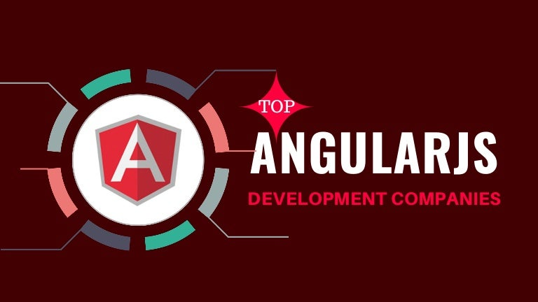 Top 10 Angularjs 6 Development Companies