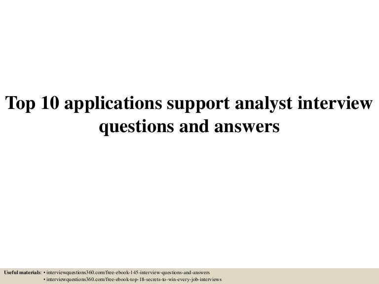 top10applicationssupportanalystinterviewquestionsandanswers 150602073531 lva1 app6891 thumbnail 4jpgcb1433230578 - Production Support Interview Questions And Answers