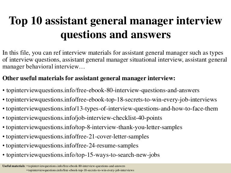 Top10assistantgeneralmanagerinterviewquestionsandanswers 150328002333 conversion gate01 thumbnail 4gcb1427520263 fandeluxe PDF