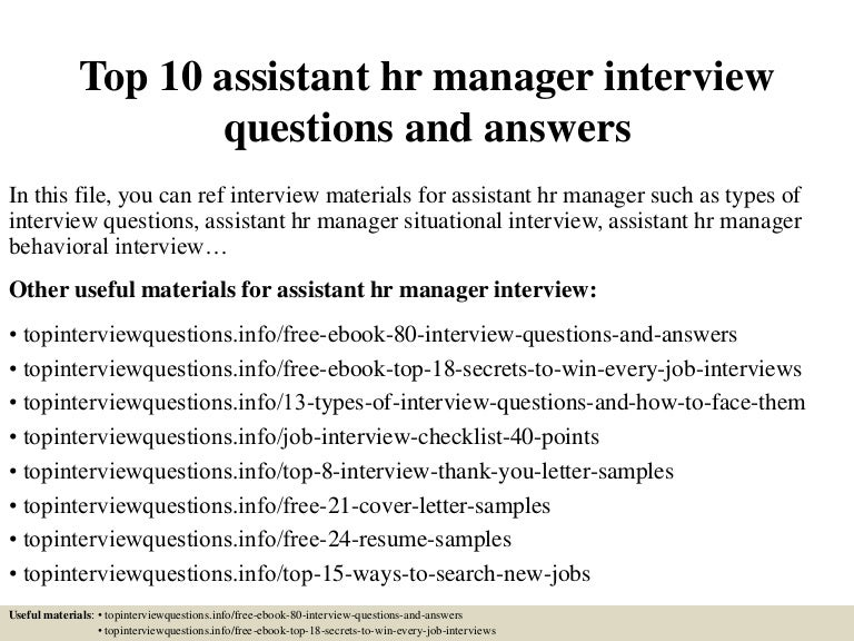 top10assistanthrmanagerinterviewquestionsandanswers-150320204550-conversion-gate01-thumbnail-4.jpg?cb=1426902397