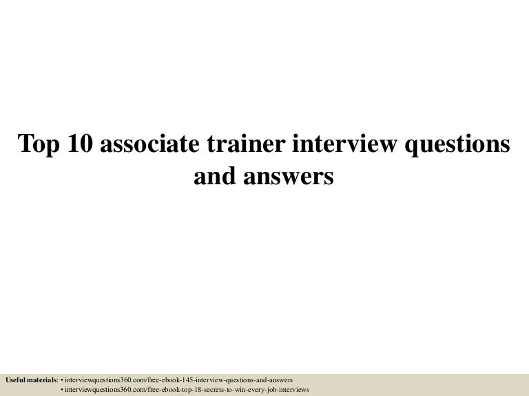 Top 10 associate trainer interview questions and answers