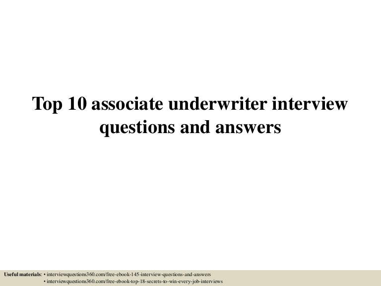 top10associateunderwriterinterviewquestionsandanswers-150601075740-lva1-app6891-thumbnail-4.jpg?cb=1433145517
