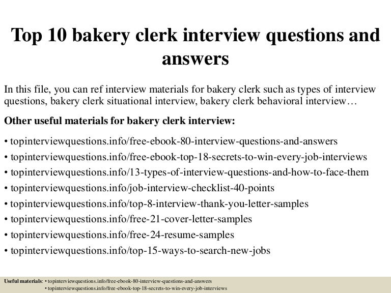 Top 10 bakery clerk interview questions and answers