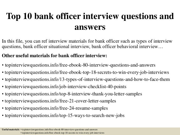 Top  Bank Officer Interview Questions And Answers