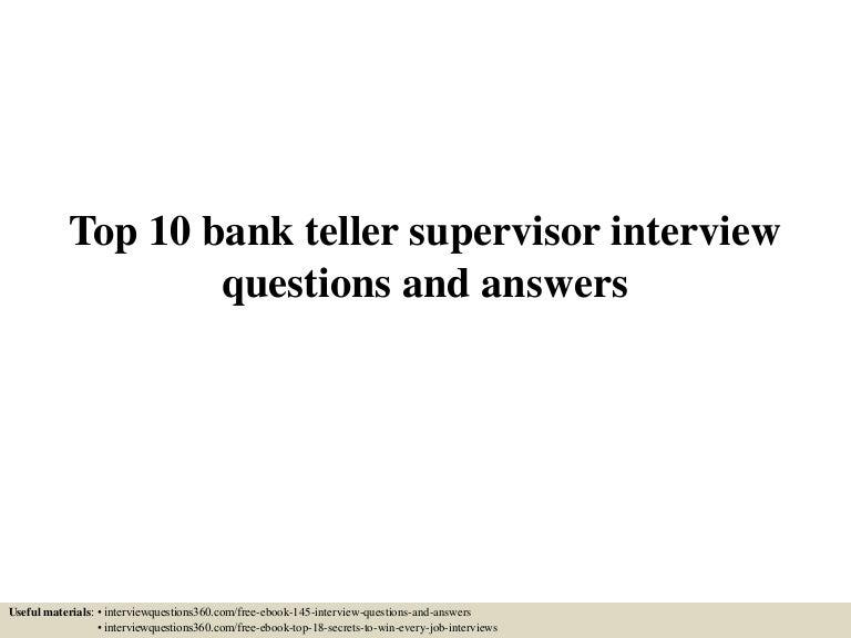 top10banktellersupervisorinterviewquestionsandanswers-150604143201-lva1-app6891-thumbnail-4.jpg?cb=1433428378