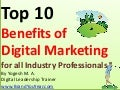 Top 10 Benefits of Digital Marketing for All Industry Professionals from India
