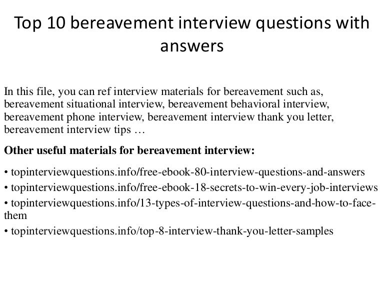 Top 10 bereavement interview questions with answers