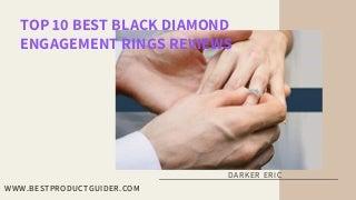 top10bestblackdiamondengagementringsrevi