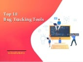 Top 10 Bug Tracking Tools for Web Developers and Designers