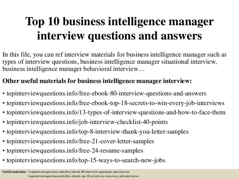 Top10businessintelligencemanagerinterviewquestionsandanswers 150413215313 Conversion Gate01 Thumbnail 4?cbu003d1428980036