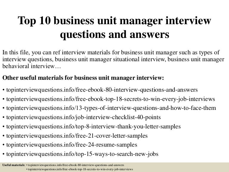 Top10businessunitmanagerinterviewquestionsandanswers 150331223448 Conversion Gate01 Thumbnail 4?cbu003d1427859334