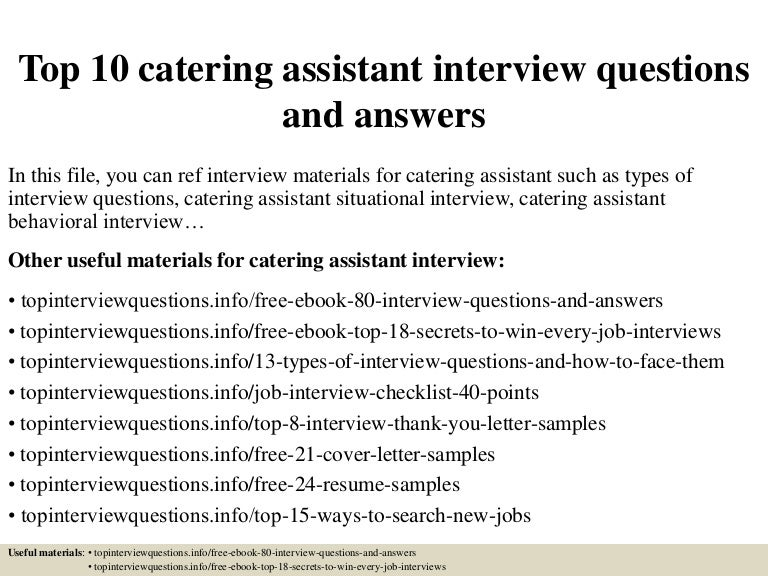 top10cateringassistantinterviewquestionsandanswers-150328004057-conversion-gate01-thumbnail-4.jpg?cb=1504885384