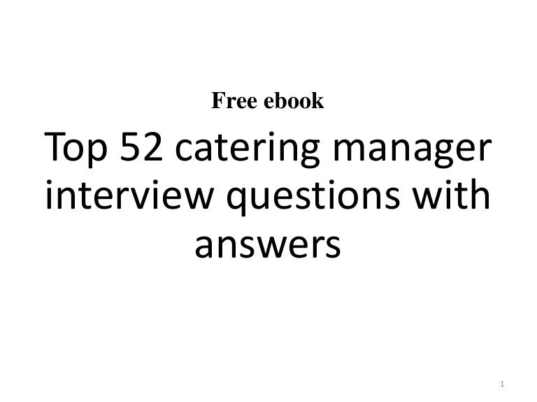 Top 10 Catering Manager Interview Questions And Answers