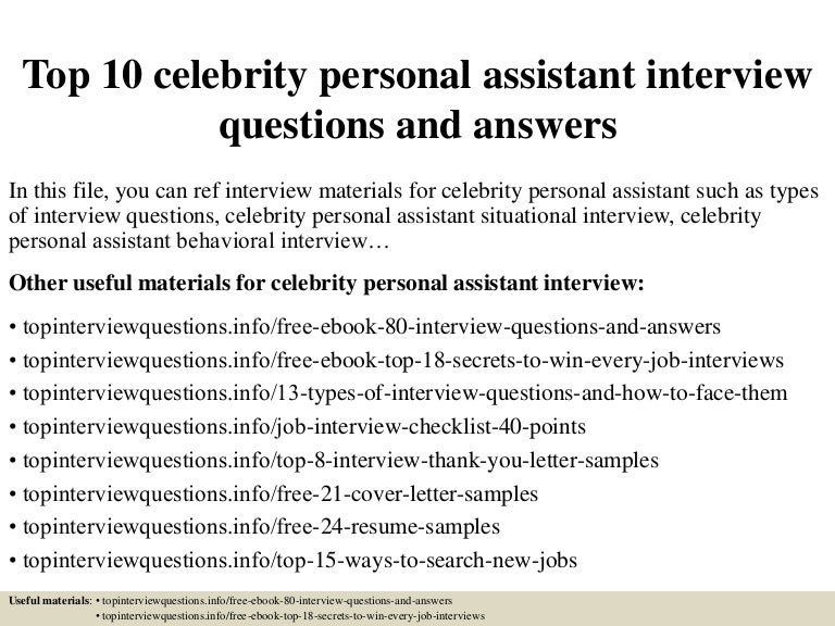 Top10celebritypersonalassistantinterviewquestionsandanswers 150324004708 Conversion Gate01 Thumbnail 4?cbu003d1427176075