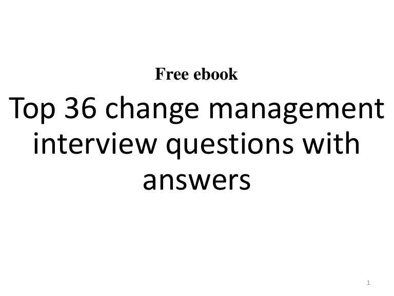 Top 36 change management interview questions with answers pdf – Personal Trainer Interview Questions