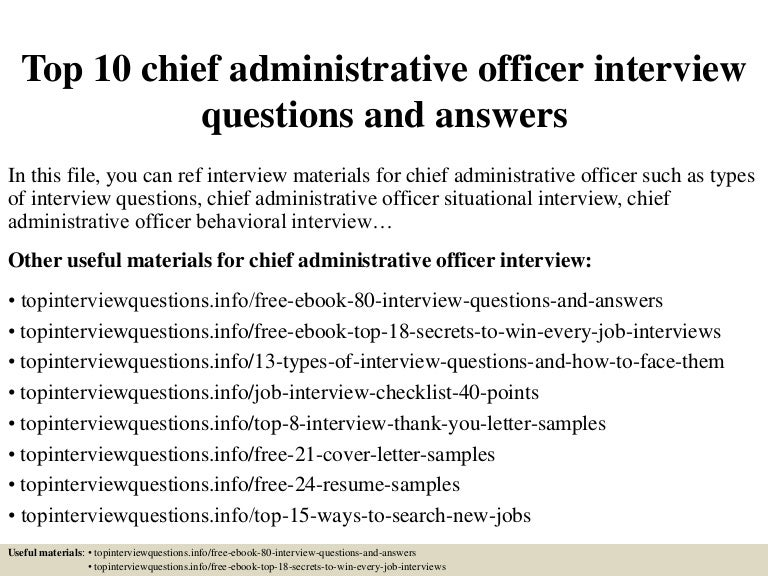 top10chiefadministrativeofficerinterviewquestionsandanswers-150328012135-conversion-gate01-thumbnail-4.jpg?cb=1427523743