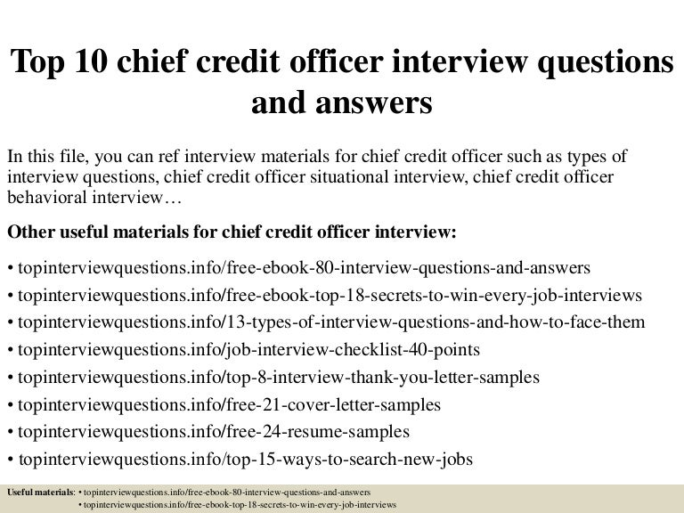 Top10chiefcreditofficerinterviewquestionsandanswers 150323100950 conversion gate01 thumbnail 4gcb1427105503 fandeluxe Choice Image