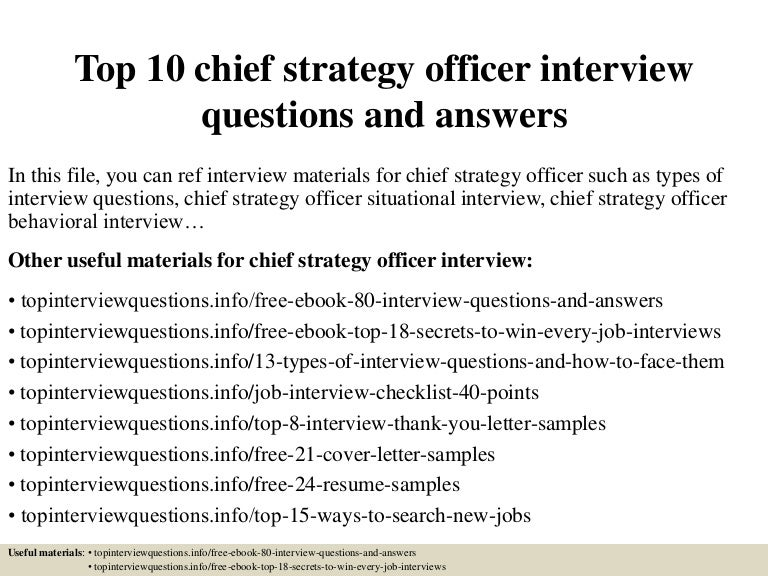 top10chiefstrategyofficerinterviewquestionsandanswers 150403042504 conversion gate01 thumbnail 4jpgcb1428053151 - Chief Strategy Officer Job Description
