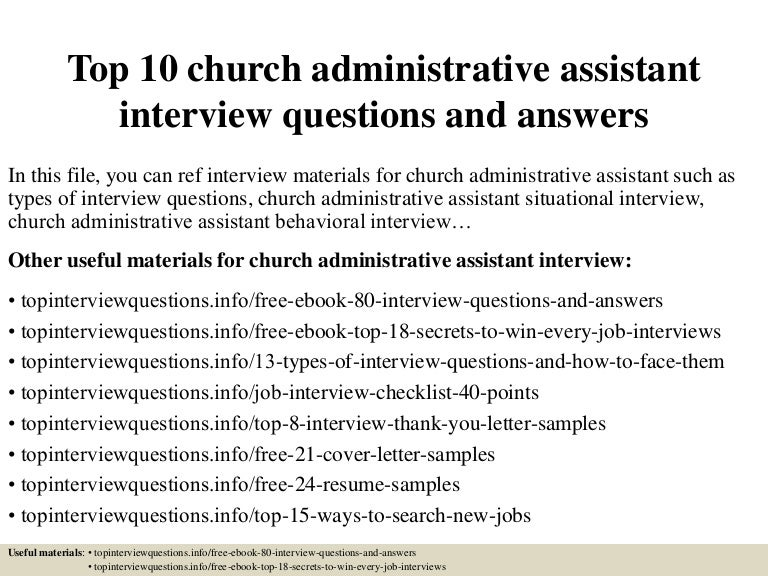 top10churchadministrativeassistantinterviewquestionsandanswers 150324004718 conversion gate01 thumbnail 4jpgcb1427176084