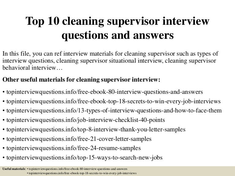 top10cleaningsupervisorinterviewquestionsandanswers-150401011514-conversion-gate01-thumbnail-4.jpg?cb=1427868974