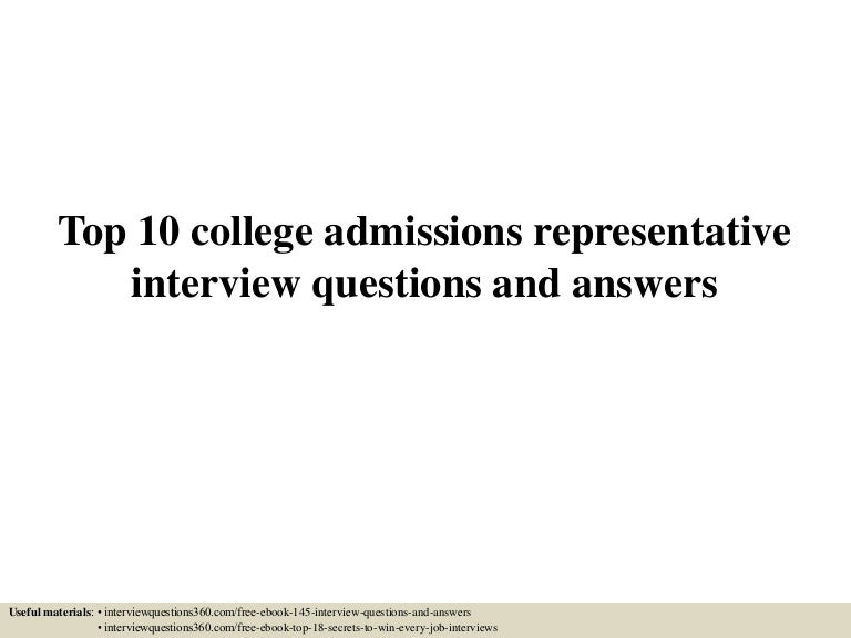 Top 10 college admissions representative interview questions and answ…