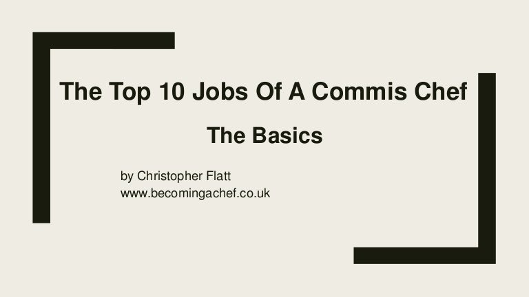 Top 10 commis chef jobs