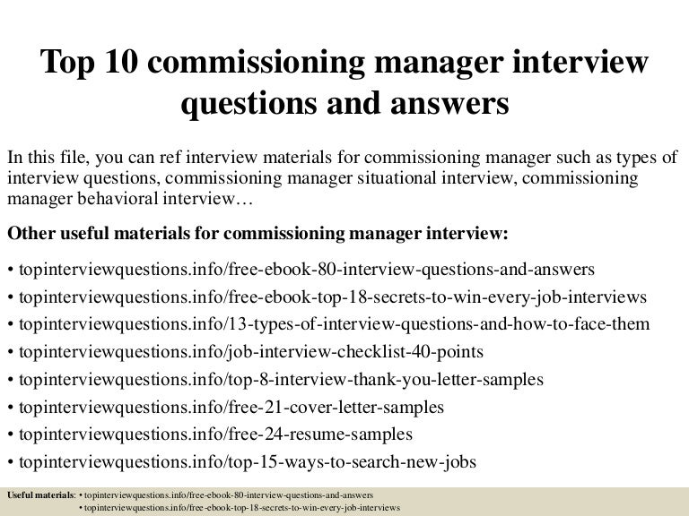 top10commissioningmanagerinterviewquestionsandanswers-150326201216-conversion-gate01-thumbnail-4.jpg?cb=1427418783
