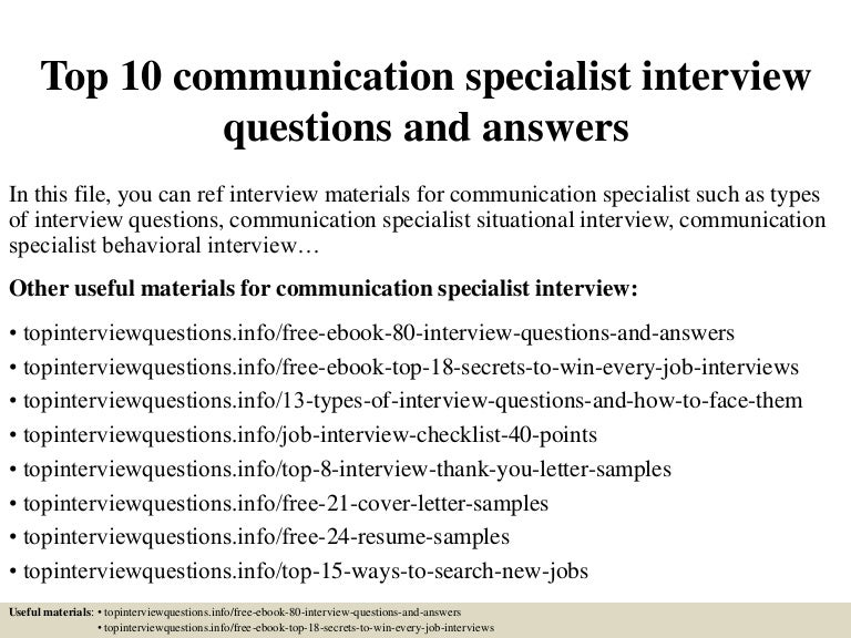 Top 10 communication specialist interview questions and answers top10communicationspecialistinterviewquestionsandanswers 150325010957 conversion gate01 thumbnail 4gcb1427263845 fandeluxe Gallery