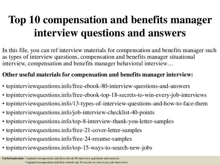 Top 10 compensation and benefits manager interview questions and answ…